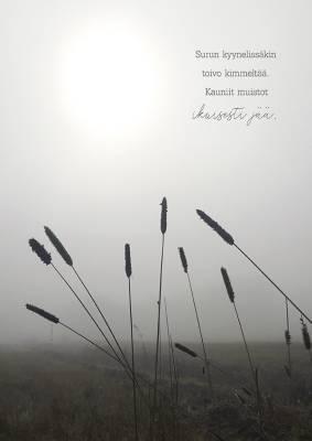"""Muistoadressi """"Surun kyynelissäkin toivo kimmeltää. Kauniit muistot ikuisesti jää."""""""